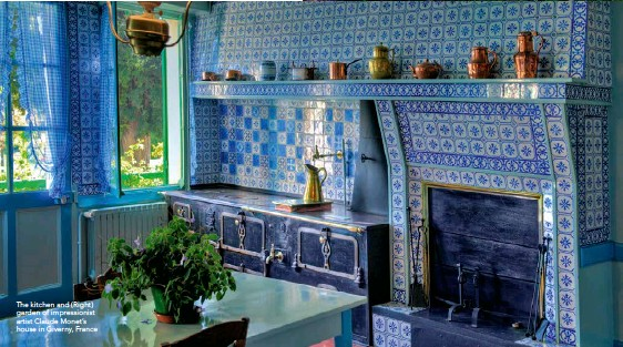??  ?? The kitchen and (Right) garden of impressionist artist Claude Monet's house in Giverny, France
