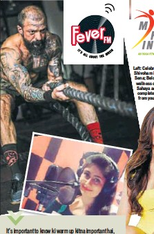 ?? PHOTOS: HTBS ?? Left: Celebrity fitness trainer, Shivoham is part of Suniel ki Sena; Below: Nutrition and wellness consultant, Neha Sahaya advises against completely removing carbs from your diet
