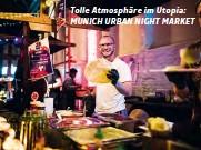 ??  ?? Tolle Atmosphäre im Utopia: MUNICH URBAN NIGHT MARKET