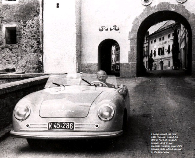 ??  ?? Facing toward the river, Otto Husslein posed the 356 in front of Gmünd's historic clock tower. Delicate detailing around its licence plate added interest to the front view