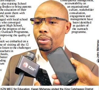 ??  ?? KZN MEC for Education, Kwazi Mshengu visited the King Cetshwayo District