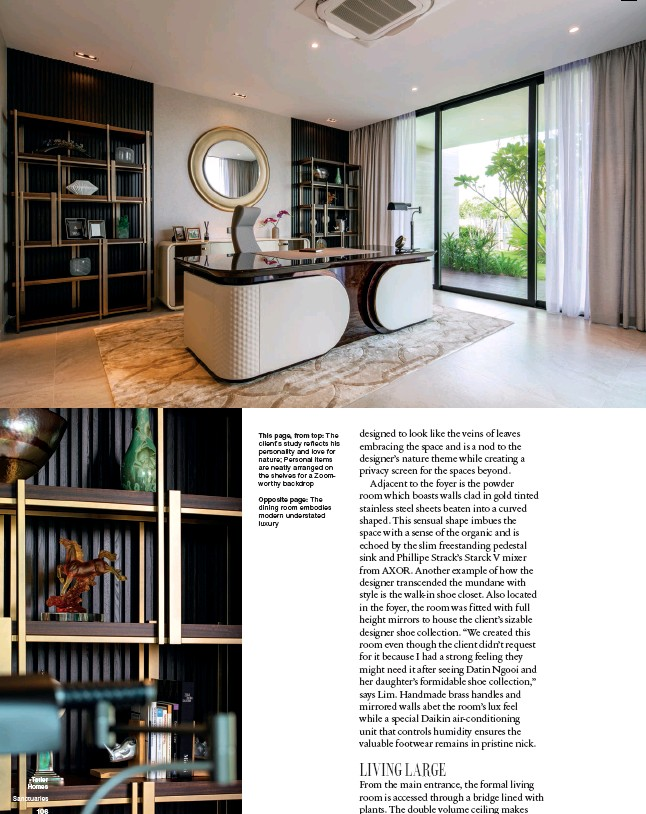 ??  ?? This page, from top: The client's study reflects his personality and love for nature; Personal items are neatly arranged on the shelves for a Zoomworthy backdrop Opposite page: The dining room embodies modern understated luxury