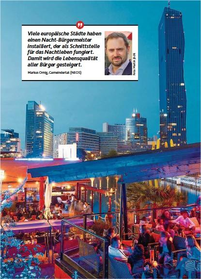 ??  ?? Abendliches Vergnügen in Wien: Kümmert sich darum bald ein eigener Nacht- Bürgermeister?