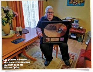 ??  ?? Lee at home in Lon­don with some of his pre­cious plat­inum discs, for Bl­iz­zard Of Ozz.