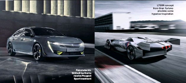 ??  ?? Petrol-electric 508 will be first to receive Peugeot Sport treatment L750R concept from Gran Turismo provides some hypercar inspiration