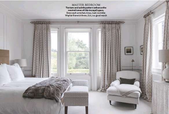 ??  ?? MASTER BEDROOM Texture and subtle pattern enhance the neutral tones of this tranquil space. Slowcoach armchair, £795, Loaf, is similar. Wayfair Berwick throw, £70, is a good match