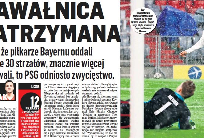 ??  ?? Szalona pierwsza połowa w Monachium zaczęła się od gola Kyliana Mbappe i poważnego błędu bramkarza Bayernu Manuela Neuera.