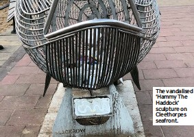 ??  ?? The vandalised 'Hammy The Haddock' sculpture on Cleethorpes seafront.