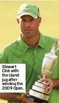 ??  ?? Stewart Cink with the claret jug after winning the 2009 Open.