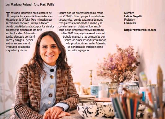 ??  ?? Nombre Leticia Gagetti Profesión Ceramista https://owoceramica.com