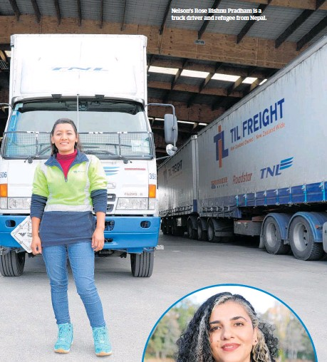??  ?? Nelson's Rose Bishnu Pradham is a truck driver and refugee from Nepal.