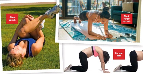 ??  ?? Glute stretch Plank for 30 seconds