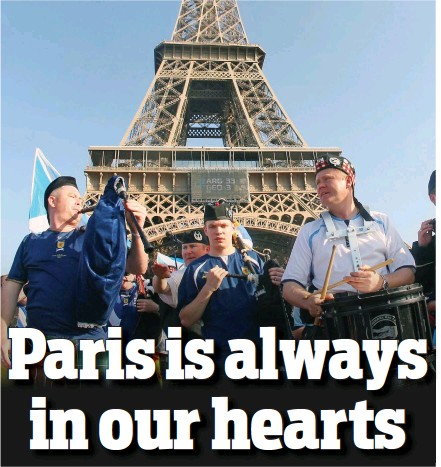 ??  ?? Stand­ing strong: Scot­land fans have many fond mem­o­ries of Paris and will con­tinue to sup­port its peo­ple