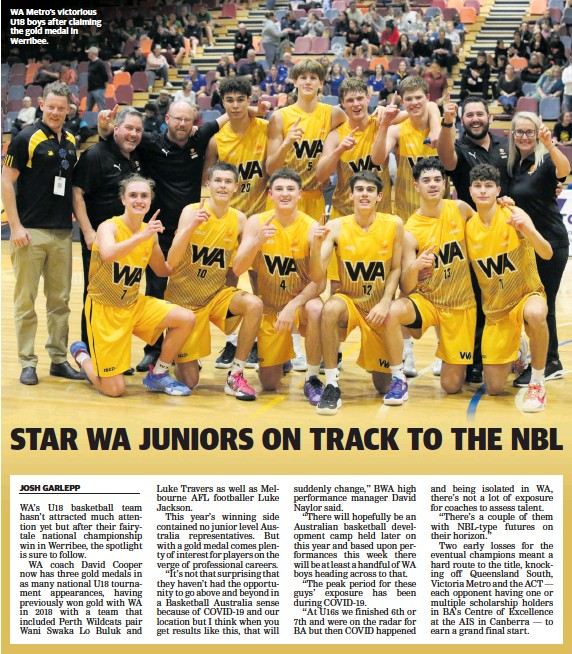 ??  ?? WA Metro's victorious U18 boys after claiming the gold medal in Werribee.