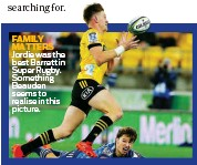??  ?? FAMILY MATTERS Jordie was the best Barrett in Super Rugby. Something Beauden seems to realise in this picture.