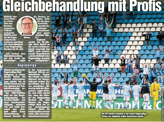 ??  ?? Hermann Winkler Die CFC-Kicker möchten in der neuen RegionalligaSaison vor möglichst vielen Zuschauern jubeln.