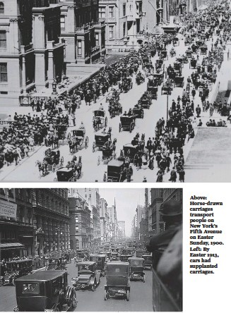 ?? Library of Congress photos ?? Above: Horse-drawn carriages transport people on New York's Fifth Avenue on Easter Sunday, 1900. Left: By Easter 1913, cars had supplanted carriages.