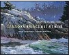 ??  ?? CANADA'S RAINCOAST AT RISK: Art for an Oil- Free Coast Edited by Sherry Kirkvold Raincoast Conservation Foundation, 160 pages, $ 45