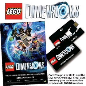 ??  ?? © 2015 The LEGO Group™ & © DC Comics. THE LEGO MOVIE © The LEGO Group & WBEI © New Line™. Cool: The poster (left) and the USB drive, with 8GB of re-usable memory plus an interactive preview of LEGO Dimensions