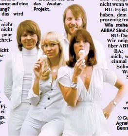 ??  ?? Gute alte Zeiten: Agnetha, Björn, Benny & Anni- Frid.