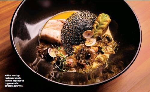 ??  ?? Nikkei mutfağı restoranı Maido, Peru ve Japonya'ya özgü unsurları bir araya getiriyor.