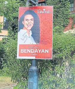 ??  ?? Rachel Bendayan's campaign sign in Montreal is defaced with a swastika.