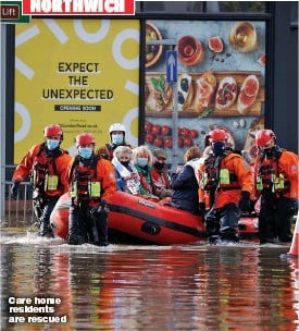 ??  ?? NORTHWICH Care home residents are rescued