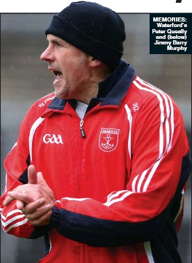 ??  ?? MEMORIES: Waterford's Peter Queally and (below) Jimmy Barry murphy