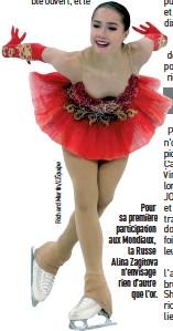 ??  ?? Pour sa première participation aux Mondiaux, la Russe Alina Zagitova n'envisage rien d'autre que l'or.