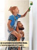 ?? FOTO: EVGENYATAMANENKO/ GETTY IMAGES ?? Čas je za prenovo in osvežitev doma.