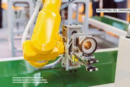 ??  ?? El proyecto PACKVISION introduce la tecnología de visión artificial y la robótica en la impresión directa sobre envase rígido.