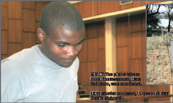?? RIGHT: The place where local businessman, Elias Sehularo, was murdered. LEFT: Murder accused, 19-year-old Gift David Mukondo. ??