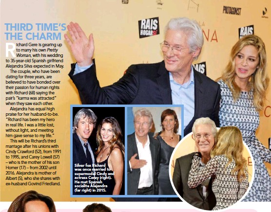 ??  ?? Silver fox Richard was once married to supermodel Cindy and actress Carey (right). He met Spanish socialite Alejandra (far right) in 2015.