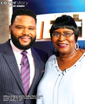 """??  ?? Anthony Anderson and his mother Doris Hancox co-host """"To Tell the Truth,"""" which starts its sixth season Tuesday on ABC."""