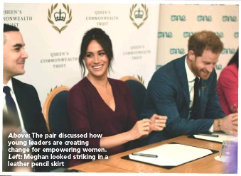 ??  ?? Above: The pair discussed how young leaders are creating change for empowering women. Left: Meghan looked striking in a leather pencil skirt