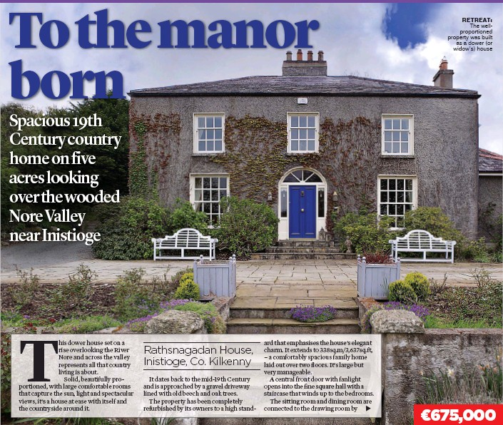??  ?? retreat: The wellproportioned property was built as a dower (or widow's) house