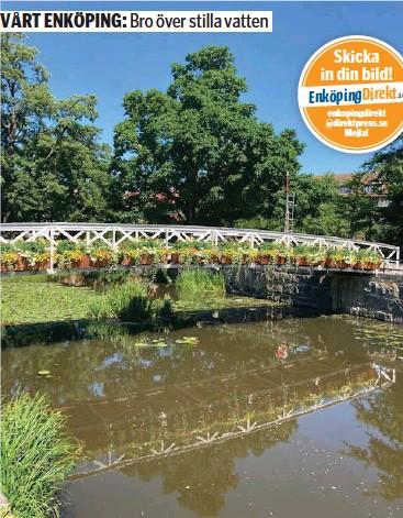 ?? FOTO: ANNE FORSLUND ?? KLOSTERBRON. Klosterbron och Enköpingsån står i blom i Hamnen.