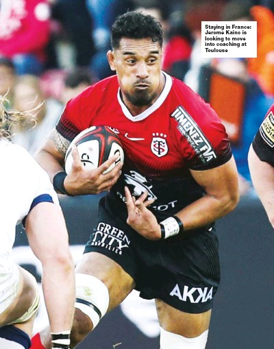 ??  ?? Staying in France: Jerome Kaino is looking to move into coaching at Toulouse