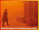 ??  ?? New adventures in sci-fi: Blade Runner 2049