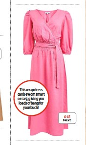 ??  ?? This wrap dress can be worn smart or casj, giving you loads of bang for your buck! £45 Next