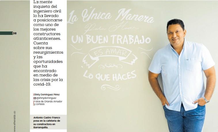 ??  ?? Antonio Castro Franco posa en la cafetería de su constructora en Barranquilla.