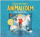 ??  ?? AniMalcolm: Musical farm fantasy
