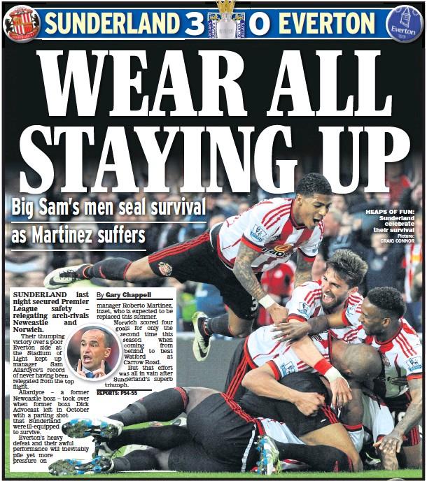 ?? Picture: CRAIG CONNOR ?? HEAPS OF FUN: Sunderland celebrate their survival