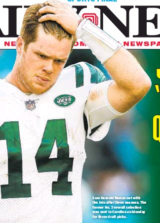 ??  ?? Sam Darnold flames out with the Jets after three seasons. The former No. 3 overall selection was sent to Carolina on Monday for three draft picks.