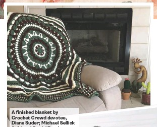 ??  ?? A finished blanket by Crochet Crowd devotee, Diane Suder; Michael Sellick (left) and Daniel Zondervan