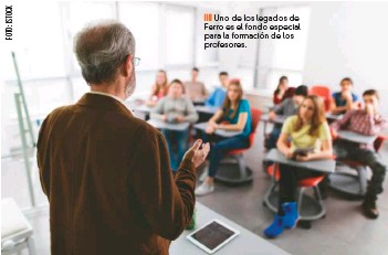 ??  ?? Uno de los legados de Ferro es el fondo especial para la formación de los profesores.