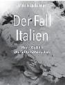??  ?? Ulrich Ladurner. Der Fall Italien. Wenn Gefühle die Politik beherrschen. Edition Körber, 232 Seiten, 18,50 Euro