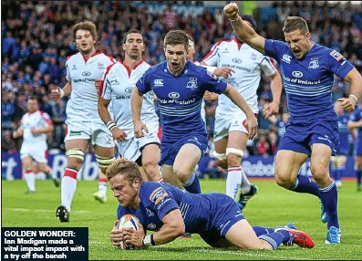 ??  ?? GOLDEN WONDER: ian Madigan made a vital impact impact with a try off the bench