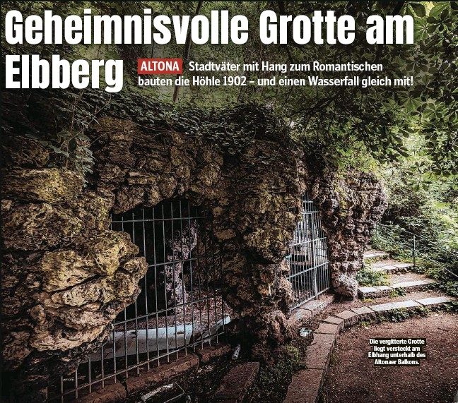 ??  ?? Die vergitterte Grotte liegt versteckt am Elbhang unterhalb des Altonaer Balkons.