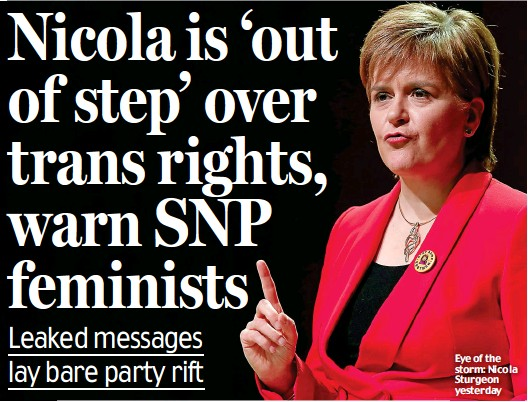PressReader - Scottish Daily Mail: 2019-04-18 - Nicola is 'out of step' over trans rights, warn SNP feminists